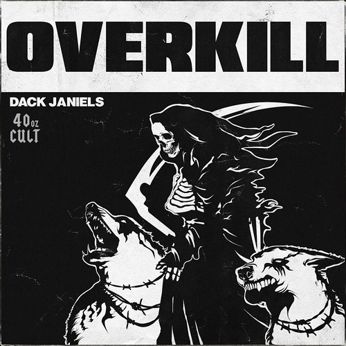 Your EDM Premiere: Dack Janiels – Overkill [40oz Cult]