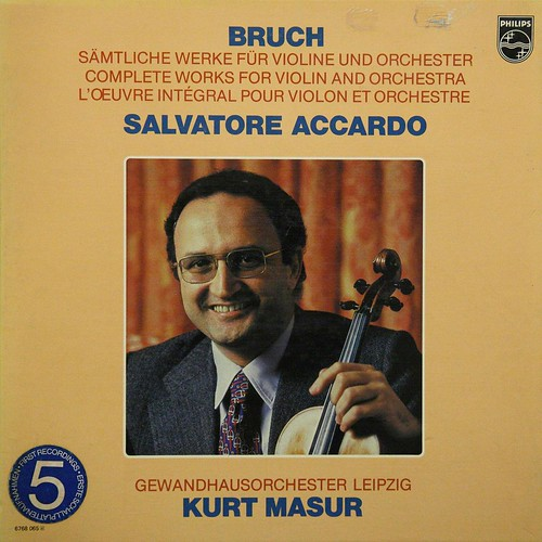 Bruch - Complete Works for Violin and Orchestra - Salvatore Accardo - Kurt Masur - Gewandhausorchester Leipzig - Philips 6768065