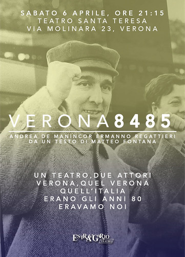 """Verona 8485"" questa sera in scena al teatro Santa Teresa"