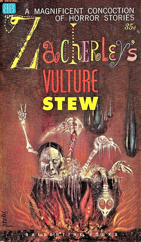 ZACHERLEY'S VULTURE STEW. Ballantine Books 1960. 160 pages.