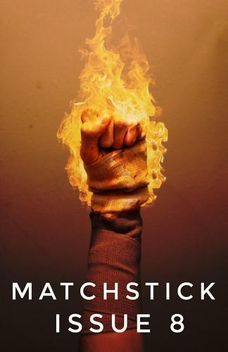 MATCHSTICK Issue #8