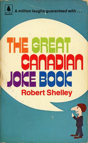 The Great Canadian Joke Book, by Robert Shelley