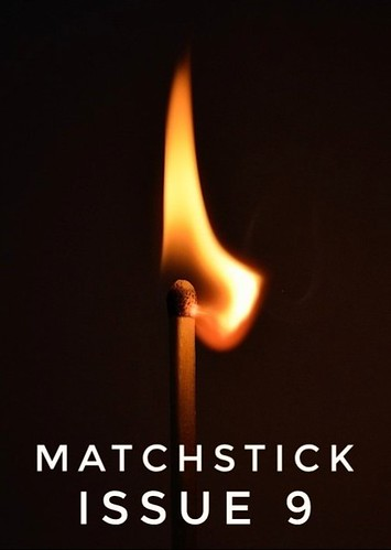 MATCHSTICK Issue #9 (The issue finishes in comment form, so read on past the description)