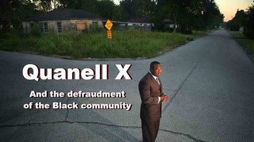 Quanell X and the defraudment of the black community