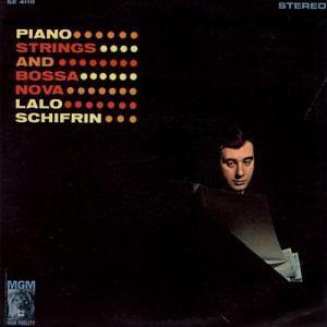 Lalo Schifrin – Piano, Strings and Bossa Nova (1962)