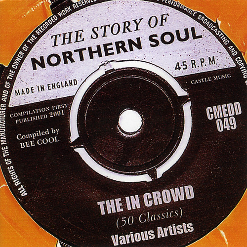 The In Crowd (The Story of Northern Soul)