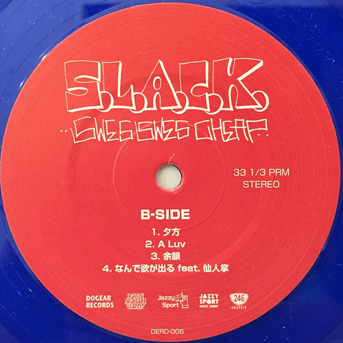 S.L.A.C.K.:SWES SWES CHEAP(LABEL SIDE-B)
