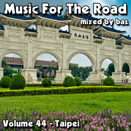 2012-08 (Music For The Road Volume 44 - Taipei) - Front Cover
