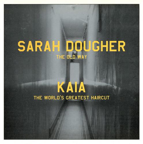 VA - Sarah Dougher & Kaia - Split 7'' (1999)\VA - Sarah Dougher Kaia - Split (a)
