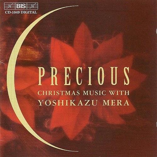 Precious - Christmas Music With Yoshikazu Mera Yoshikazu Mera Bis