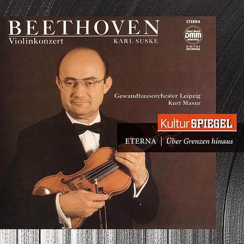 Beethoven Violin Concertos - Romances -kulturspiegel - Eterna - Uber Grenzen Hinaus- Karl Suske Berlin Classics