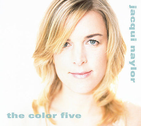 JACQUI NAYLOR - THE COLOR FIVE [DIGIPAK] - NEW CD