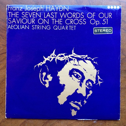 Haydn - The 7 Last Words Of Our Saviour On The Cross op.51 - Aeolian String Quartet (Sydney Humphreys Violin, Raymond Keenlyside Violin, Watson Forbes Viola, Derek Simpson Violon Cello), Saga ARC XID 5245, 1965