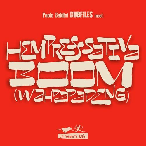 Paolo Baldini DubFiles ft.Hempress Sativa - Boom (single) (2015)