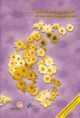 Zorgboek Schizofrenie, Psychose en de naastbetrokkenen