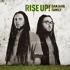 Ganjahr Family - Rise Up! 2014