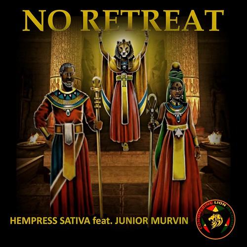 Hempress Sativa feat. Junior Murvin - No Retreat - 2017