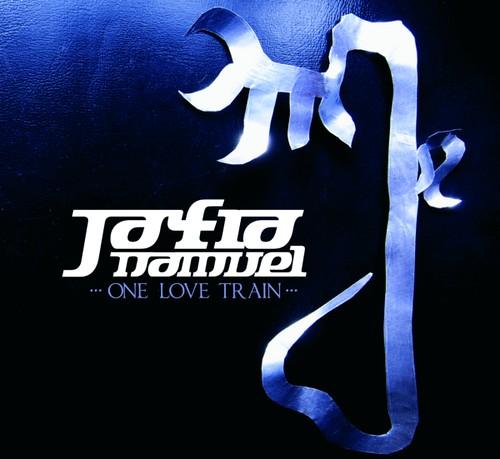 Jafia Namuel - One Love Train (2012)